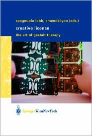 Creative License: The Art of Gestalt Therapy Book Cover