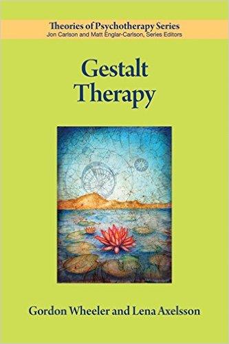 Gestalt Therapy by Gordon Wheeler and Lena Axelsson Book Cover